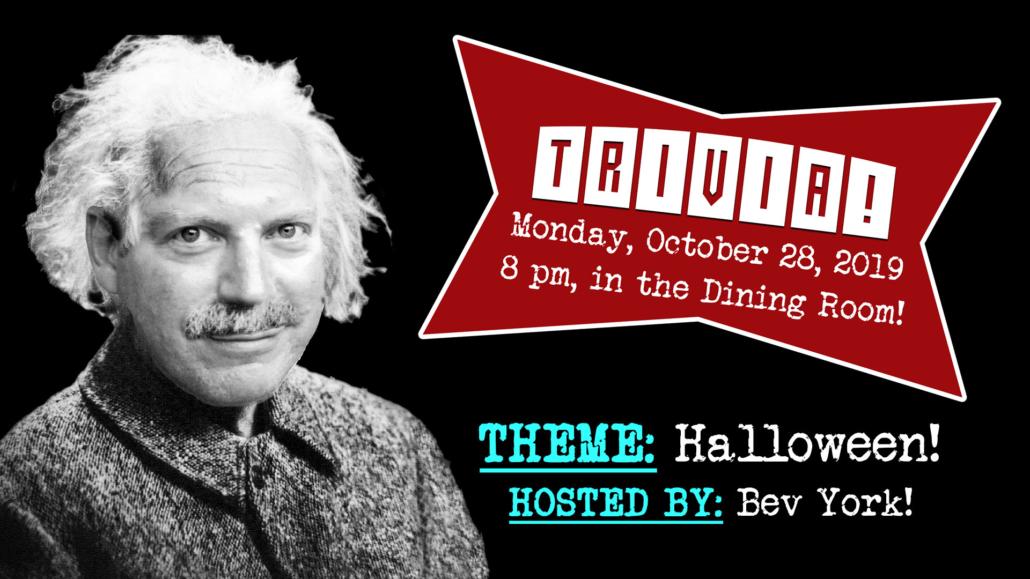 Trivia Night on October 28, 8 pm